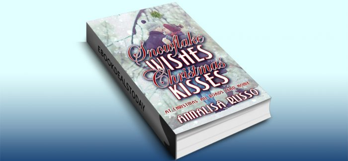 Snowflake Wishes, Christmas Kisses by Annalisa Russo