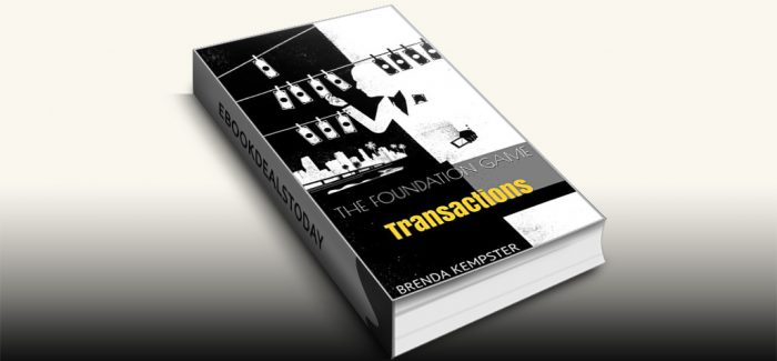 The Foundation Game: Transactions by Brenda Kempster
