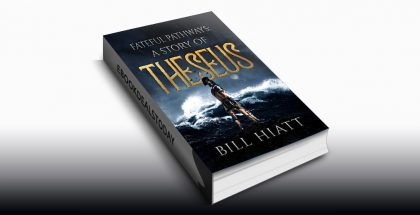 Fateful Pathways by Bill Hiatt