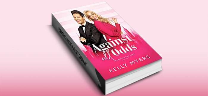 Against All Odds by Kelly Myers