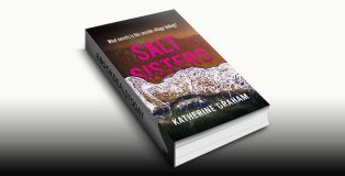 Salt Sisters: What Secrets is This Seaside Village Hiding? by Katherine Graham