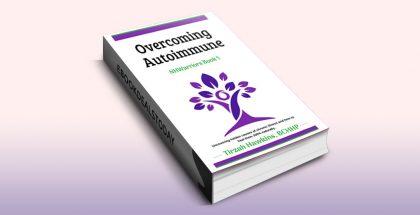 Overcoming Autoimmune, Book 1 by Tirzah Hawkins