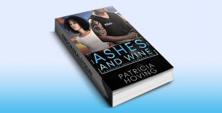 Ashes and Wine by Patricia Hoving