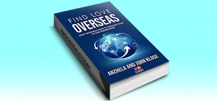 FIND LOVE OVERSEAS by Anzhela & John Klose
