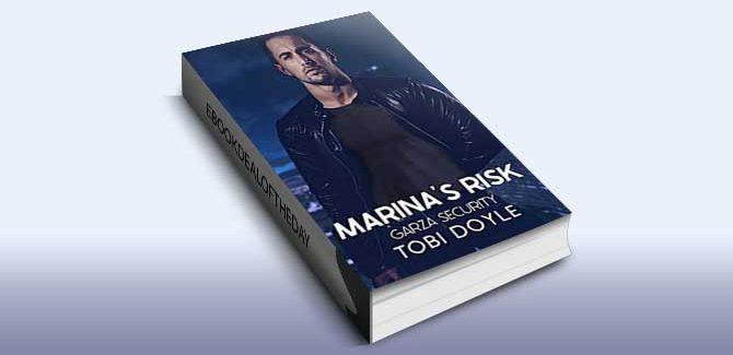 Marina's Risk: Garza Security, Book 2 by Tobi Doyle