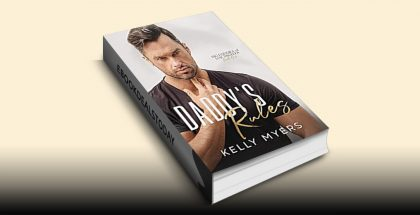 Daddy's Rules by Kelly Myers