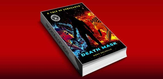 Death Mask: A Tale of Vengeance by Nora Delzelle