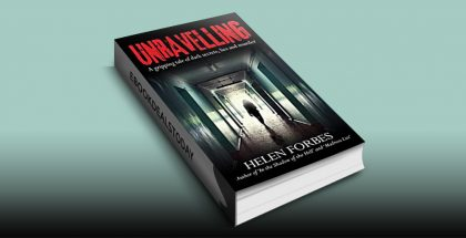 Unravelling: A gripping tale of dark secrets, lies and murder by Helen Forbes